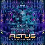 ALTUS - Cool Robot (Front Cover)