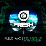 KILLER TRAXX - Fire Inside EP (Front Cover)