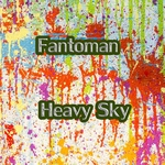 FANTOMAN - Heavy Sky (Front Cover)