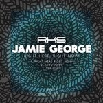 JAMIE GEORGE - Right Here, Right Now (Front Cover)