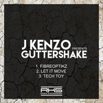 J Kenzo Presents Guttershake Fibroptickz