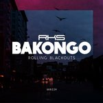 BAKONGO - Rolling Blackouts (Front Cover)