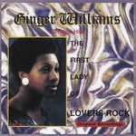 GINGER WILLIAMS - Greatest Hits The First Lady Of Lovers Rock (Front Cover)