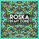 ROSKA - In My Zone (Front Cover)