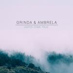 AMBRELA/GRINDA - Hopes Come True (Front Cover)