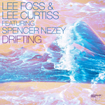 LEE FOSS & LEE CURTISS feat SPENCER NEZEY - Drifting (Front Cover)