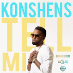 KONSHENS - Tell Mi Produced By ZJ LIquid) (Front Cover)