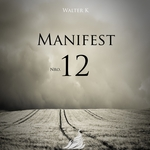 WALTER K - Manifest Nro. 12 (Front Cover)