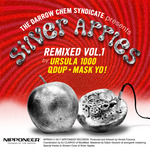 THE DARROW CHEM SYNDICATE - Silver Apples Remixed Vol 1 (Front Cover)