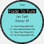 JUS TADI - Closer EP (Front Cover)