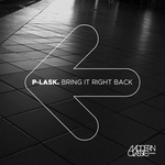 P-LASK - Bring It Right Back (Front Cover)