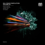 Kill Your Compilation Vol 3