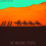 THE INVISIBLE PEOPLE - Searching For Depth (Front Cover)