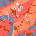 LOUIS THE CHILD feat ASHE - Right To It (Front Cover)
