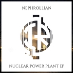 NEPHROLLIAN - Nuclear Power Plant EP (Front Cover)