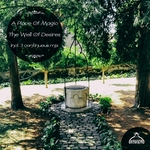 A Place Of Magic: The Well Of Desires (unmixed tracks)