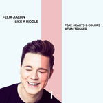 FELIX JAEHN feat HEARTS & COLORS/ADAM TRIGGER - Like A Riddle (Front Cover)
