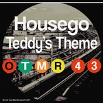 HOUSEGO - Teddy's Theme (Front Cover)
