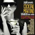 Papik Presents Cocktail Martino (Tribute To Bruno Martino)