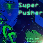 SUPER PUSHER - Super Pusher (Front Cover)