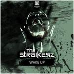 THE STRAIKERZ - Wake Up (Front Cover)