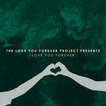 VARIOUS - Love You Forever (Front Cover)