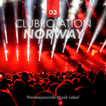 VARIOUS - Clubrotation Norway Vol 3 (Front Cover)