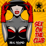 DJ ALBA - Sex On The Club (Front Cover)