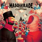 VARIOUS/CLAPTONE - The Masquerade (Mixed By Claptone) (Front Cover)