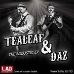 Tealeaf & Daz: The Acoustic EP