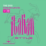 THE DOG - Come On Let's Go (Front Cover)
