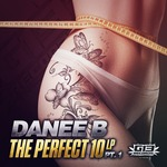 DANEE B - Perfect 10 EP Part 1 (Front Cover)