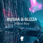 RUSHA & BLIZZA - Mood Boy (Front Cover)