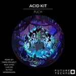 ACID KIT - Punch EP (Front Cover)