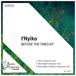 T'NYIKO - Before The Times EP (Front Cover)