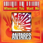 ANTARES - Whenever You Want Me (Front Cover)