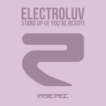 ELECTROLUV - Stand Up (If You're Ready) (Front Cover)