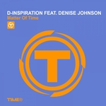 D-INSPIRATION feat DENISE JOHNSON - Matter Of Time (Front Cover)