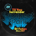 PROSPECT PARK - Till You Surrender (Front Cover)
