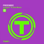 FREESBEE - Jumpin' To The Moon (Front Cover)