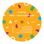 MUNIR - Life Is A Miracle (Front Cover)
