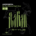 ANDROMEDA - Do You Wanna Right Now (Front Cover)