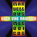 MARVELLOUS MELODICOS - Over The Rainbow (Front Cover)