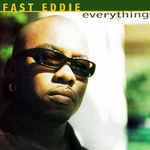 FAST EDDIE - Everything (Front Cover)