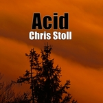 CHRIS STOLL - Acid (Front Cover)