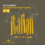 KC ELEMENT - Let's Spend The Night Together (Front Cover)