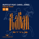 RUFFCUT feat CAROL JONES - Feel So Good (Front Cover)