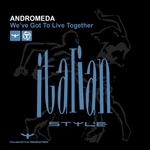 ANDROMEDA - We've Got To Live Together (Front Cover)