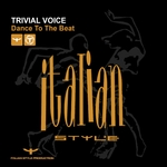 TRIVIAL VOICE - Dance To The Beat (Front Cover)