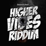 Higher Vibes Riddim